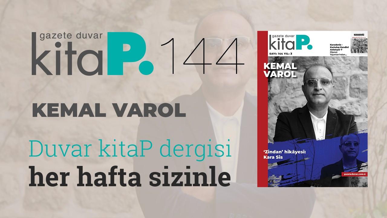 Kemal Varol'dan 'zindan' hikâyesi: Kara Sis