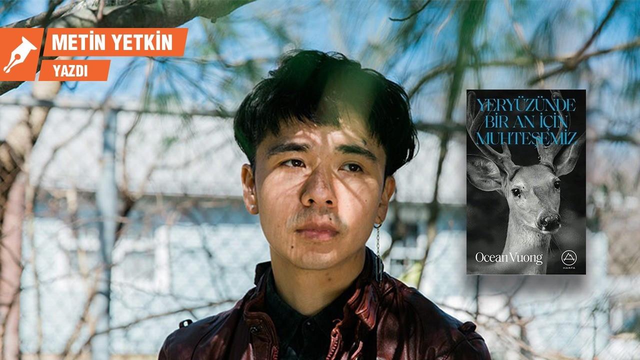 Vietnam Savaşı'nın ardından: Ocean Vuong şiir gibi yazdı!