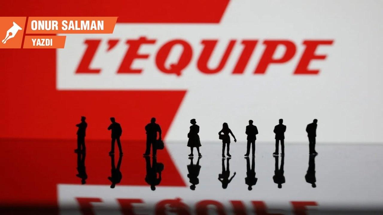 L'Equipe kulağımıza fısıldıyor: Takım olun