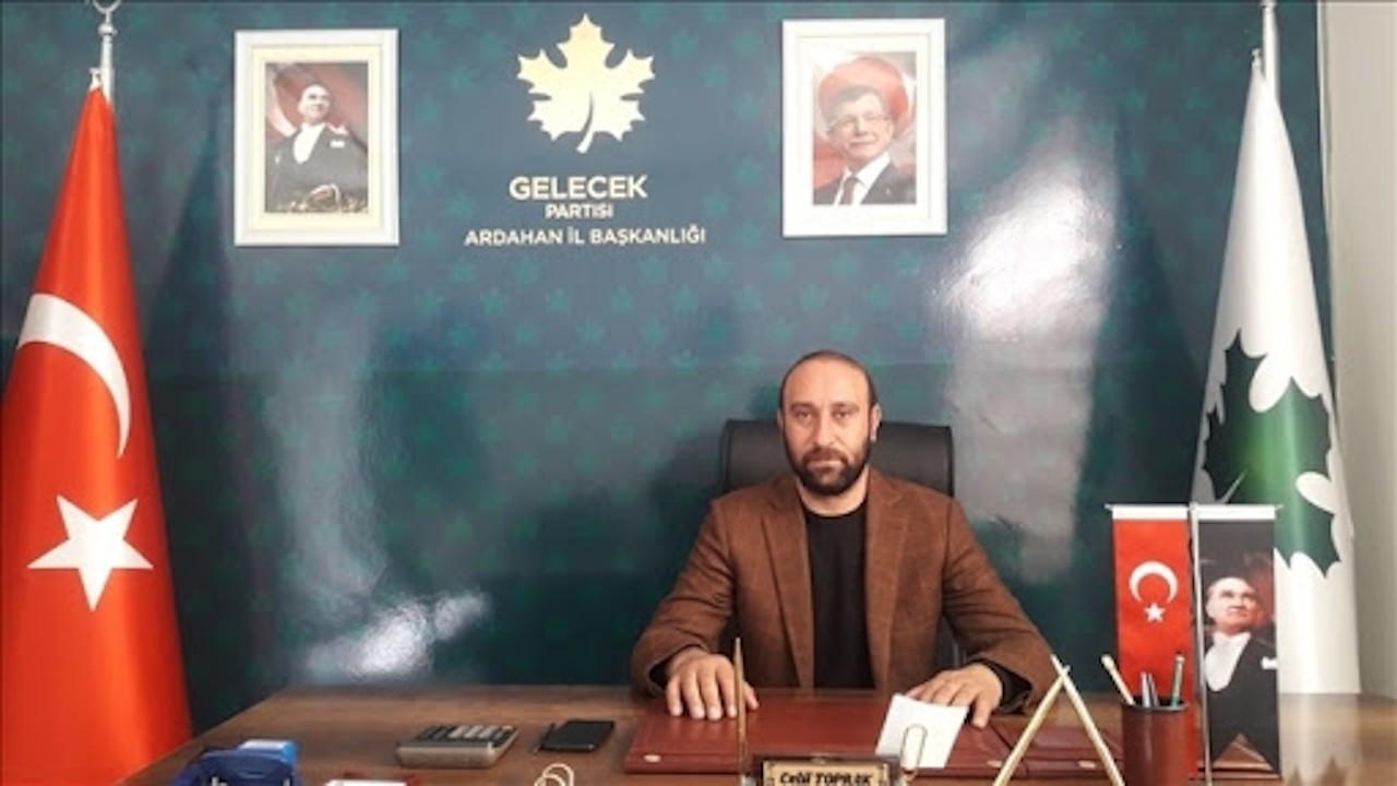 Gelecek Partisi Ardahan İl Başkanı tutuklandı