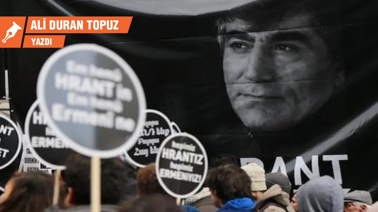 Hrant Dink: Hâlâ devam eden kurucu cinayet!