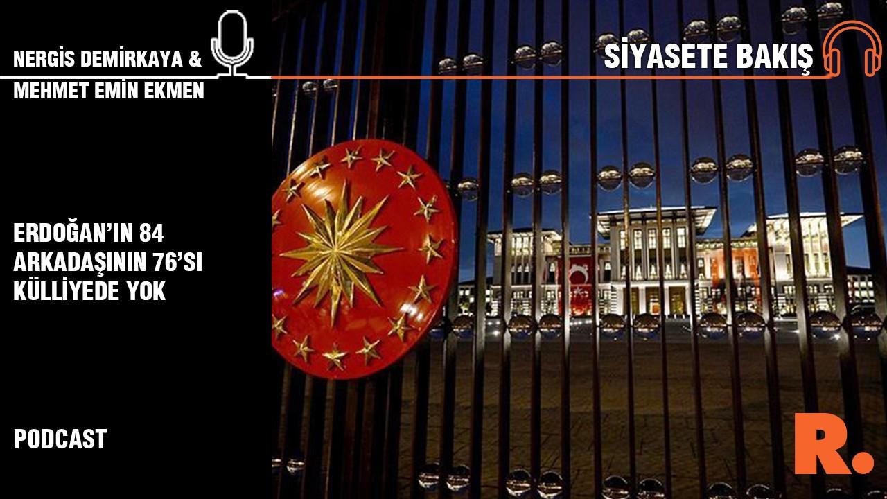 'Erdoğan'ın 84 arkadaşının 76'sı külliye sisteminde yok'