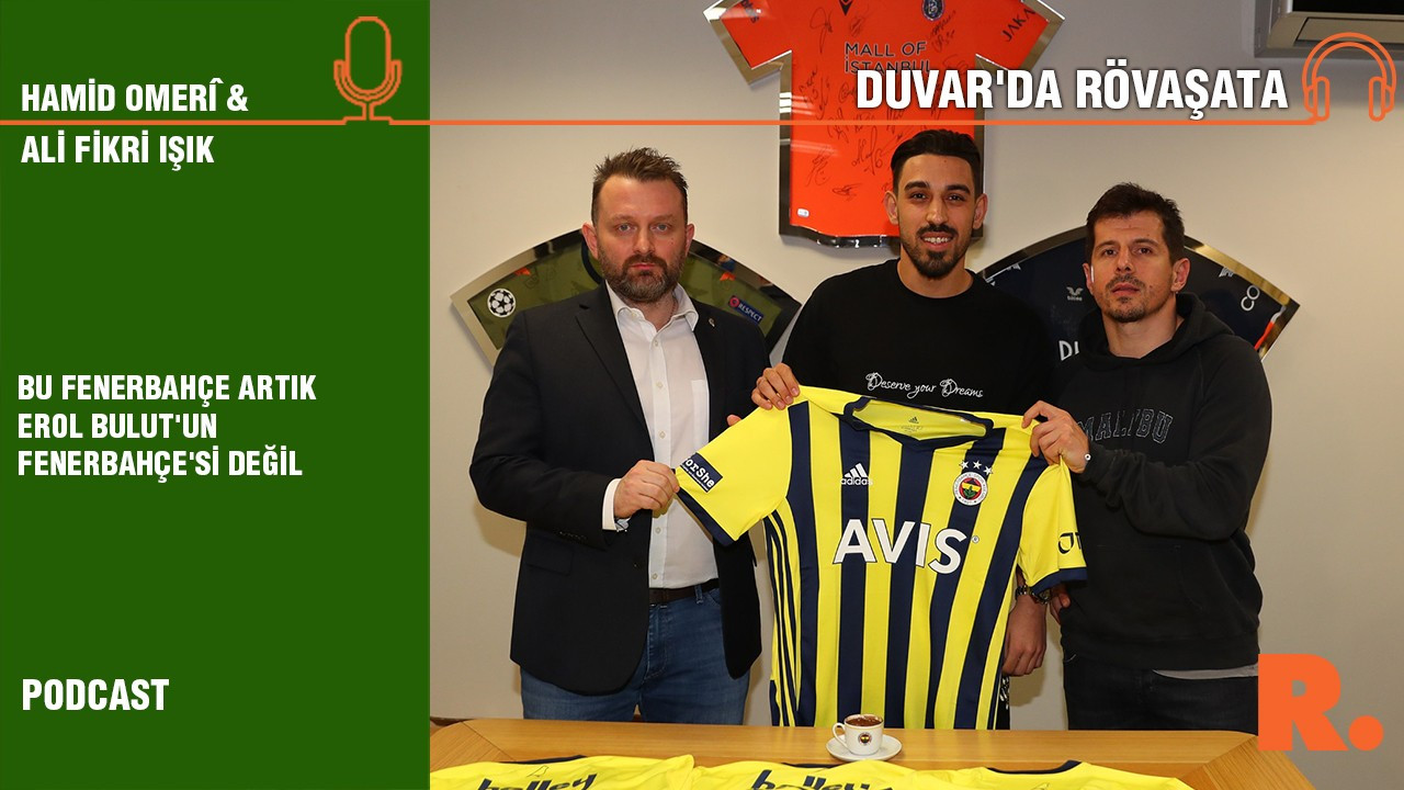 'Bu Fenerbahçe artık Erol Bulut'un Fenerbahçe'si değil'