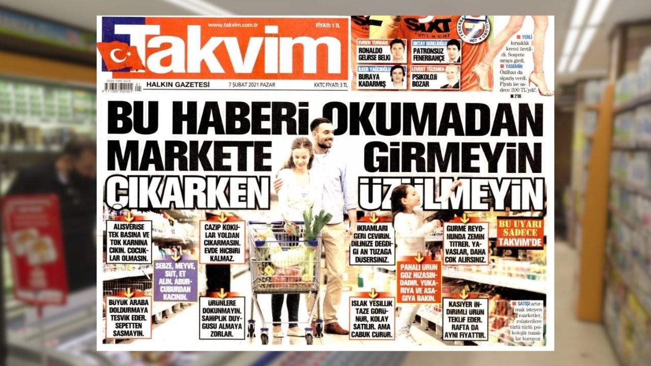 Takvim'in 'az alışveriş' tüyoları gündem oldu: Halkla dalga geçiyor