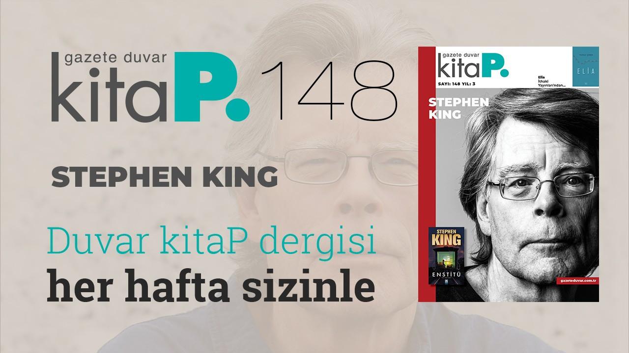 Duvar Kitap sayı 148... Edebiyata adanmış hayat, tarihe kalmış 61 kitap: Stephen King