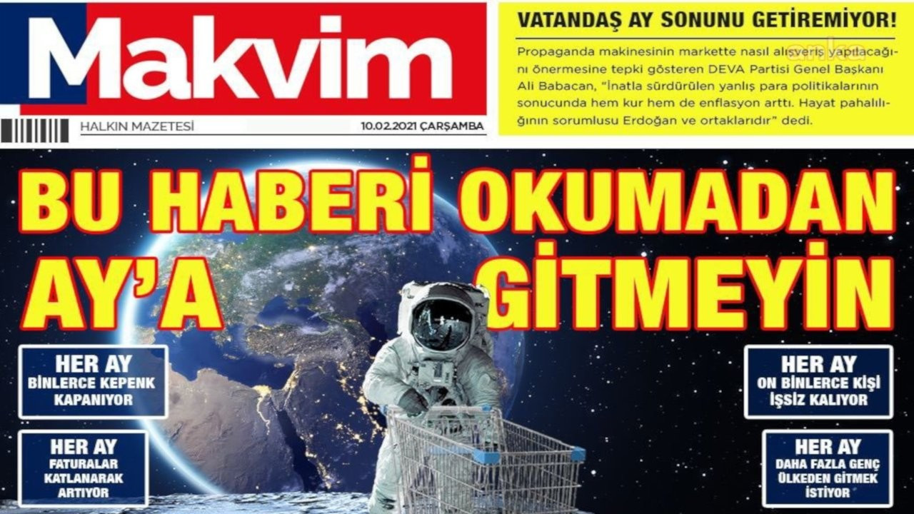 DEVA'dan 'Makvim' gazetesi: Bu haberi okumadan Ay'a gitmeyin