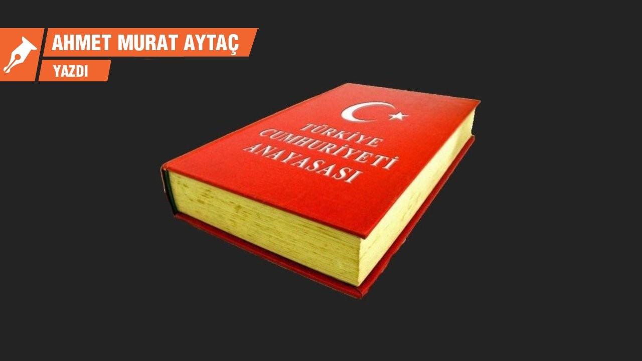 Bugüne kadar Türkiye'nin hiç gerçek anayasası olmadı ki