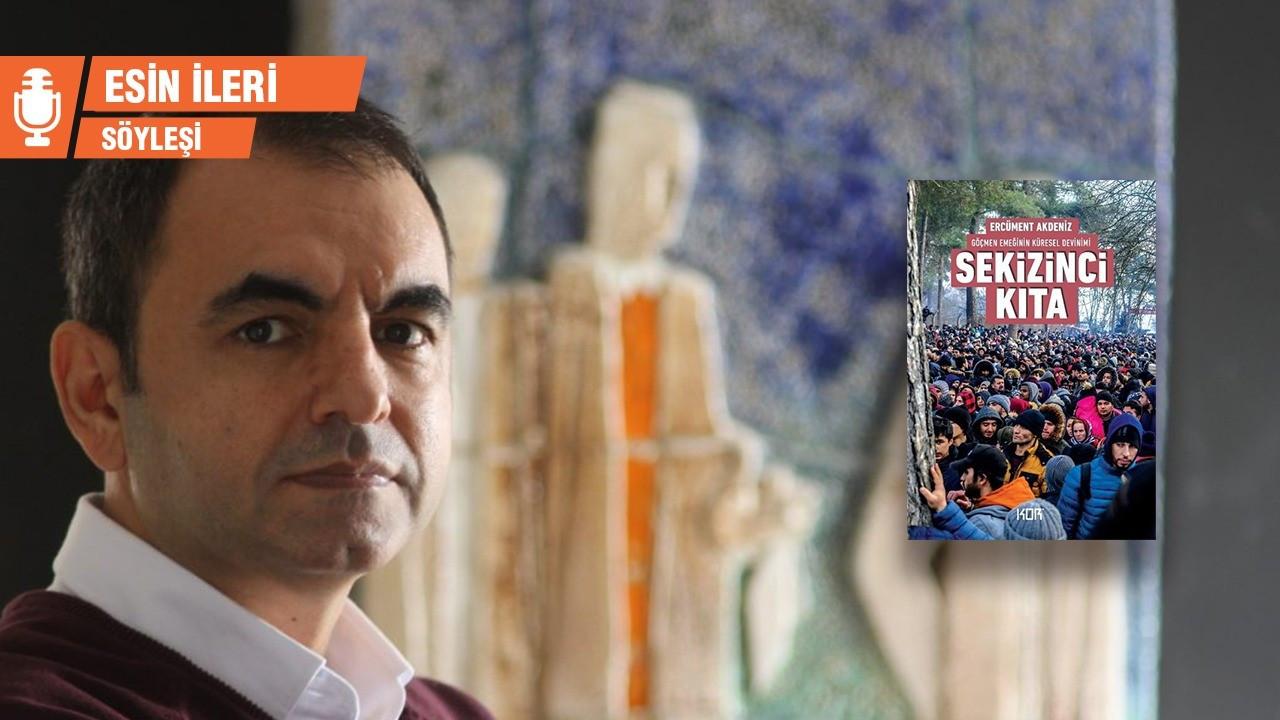 Ercüment Akdeniz: Göçmen işçiler, Türkiye işçi sınıfının bir parçası