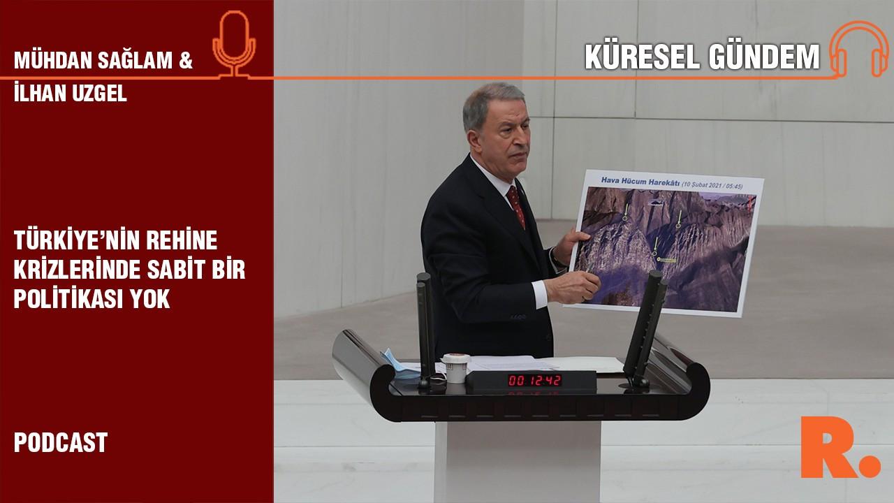 Küresel Gündem… İlhan Uzgel: Türkiye'nin rehine krizlerinde sabit bir politikası yok