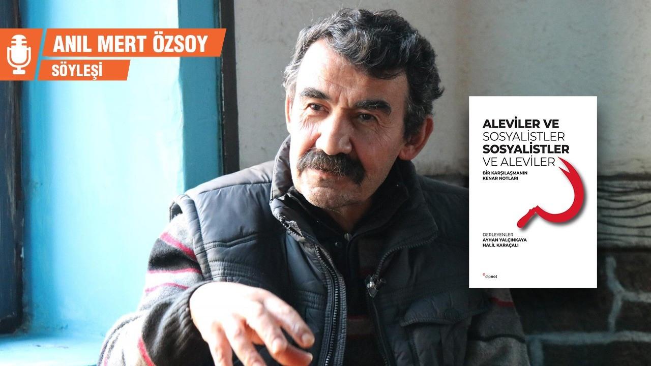 Ayhan Yalçınkaya: Aleviler kimlikçilik batağında yüzüyor