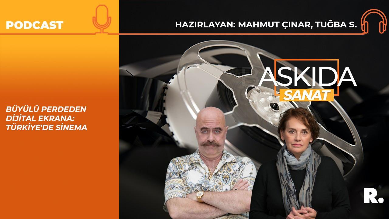 Büyülü perdeden dijital ekrana: Türkiye'de sinema