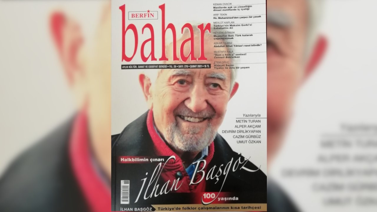 Berfin Bahar dergisi 276. sayısını Prof. Dr. İlhan Başgöz'e ayırdı