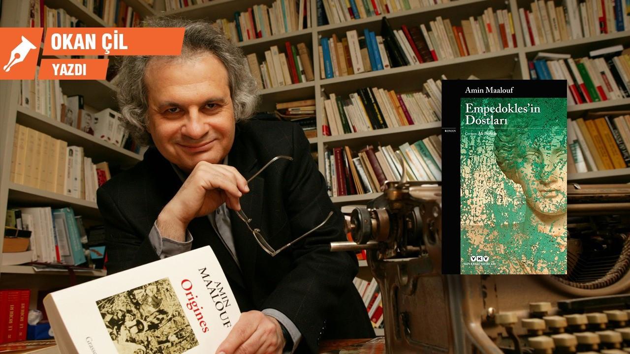 Amin Maalouf'tan gelecek tasviri: Empedokles'in Dostları