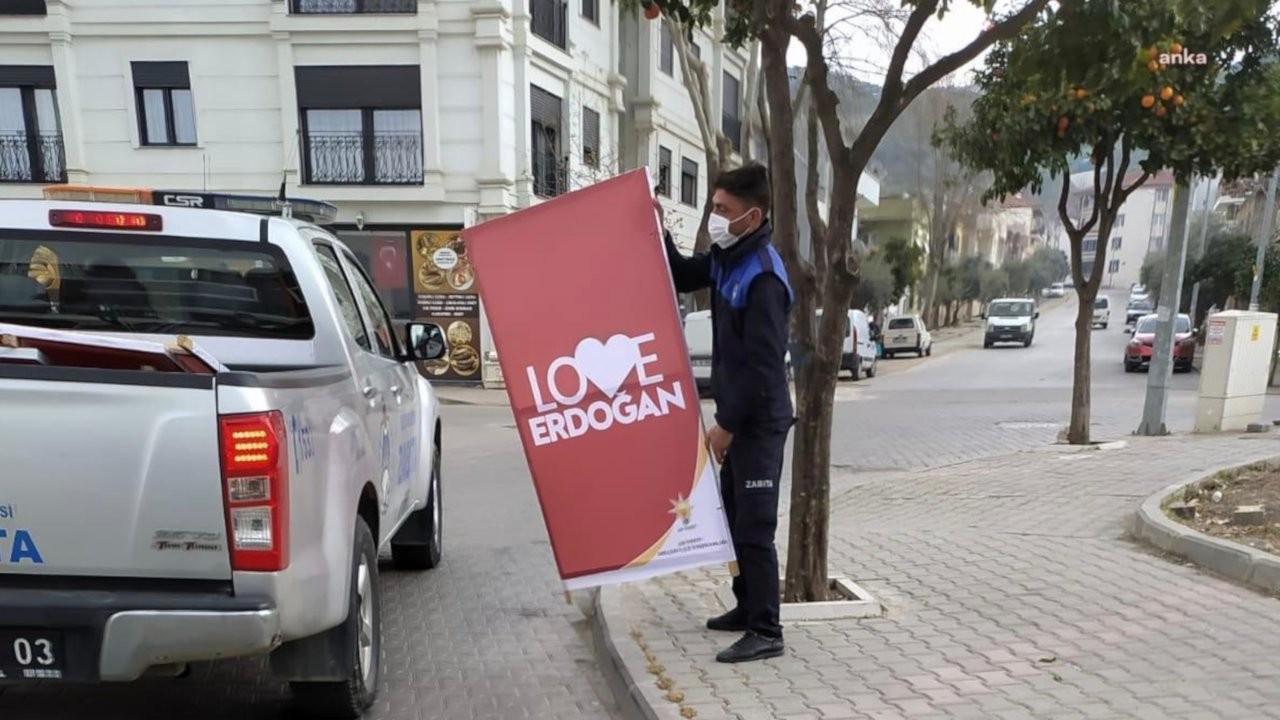 Selçuk Belediyesi 'Love Erdoğan' pankartlarını toplattı