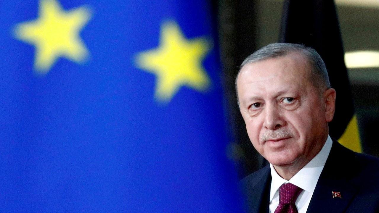 AFP'ye konuşan AB yetkilisi: Erdoğan işbirliği yapmazsa her şey bloke olur