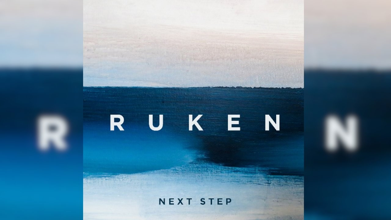 Ruken'in yeni albümü 'Next Step' tüm dijital platformlarda yayında