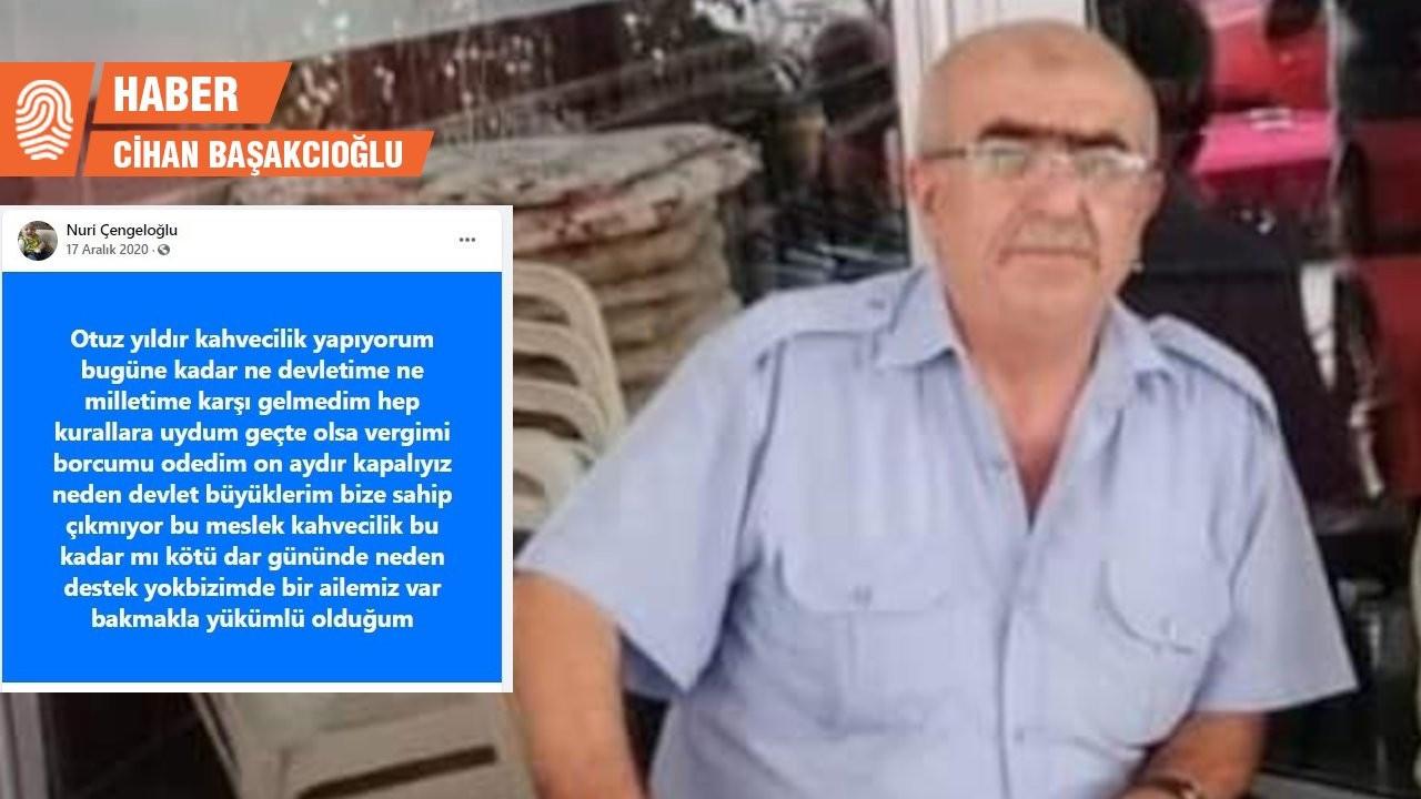 30 yıllık kahvehaneci ekonomik sıkıntı nedeniyle yaşamına son verdi