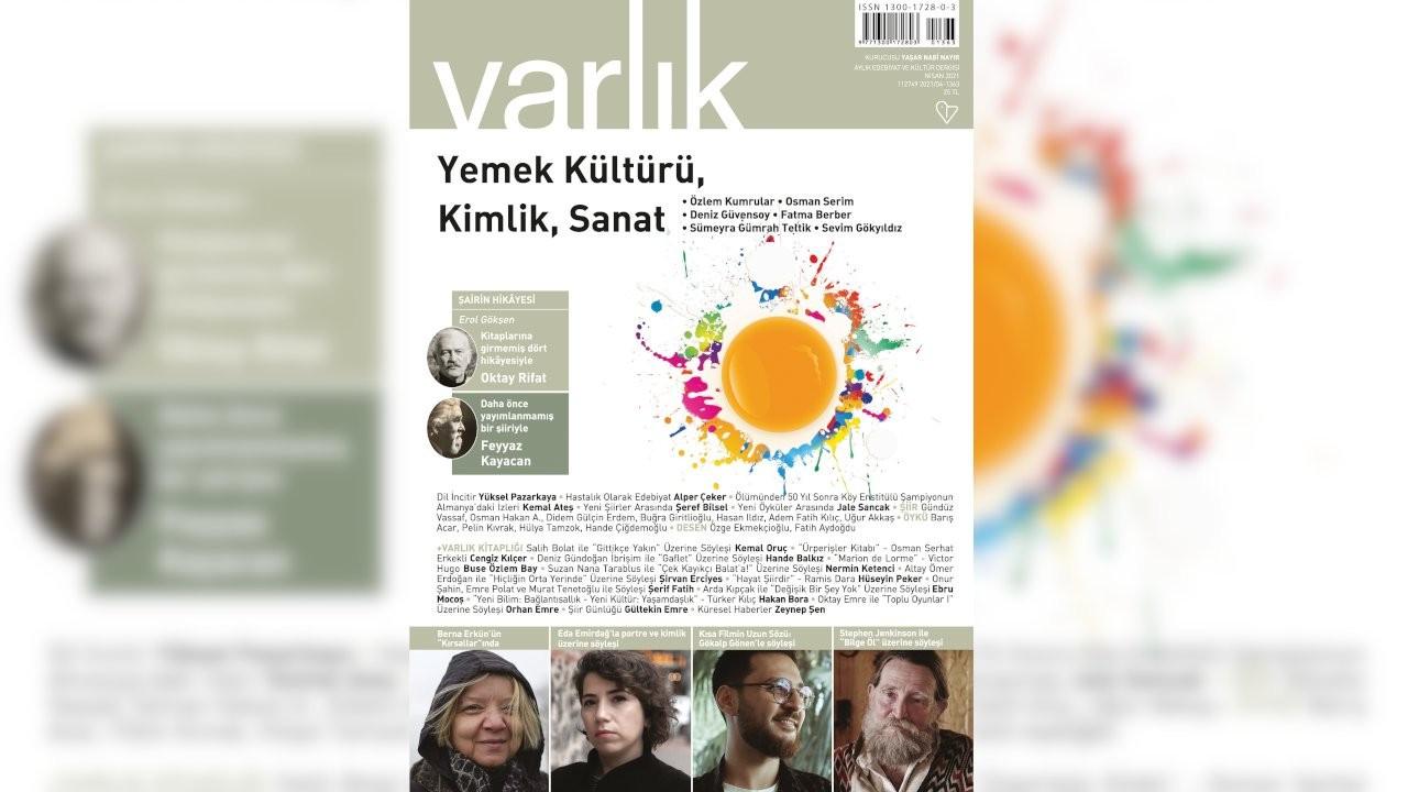 Varlık dergisi Nisan sayısı yayımlandı