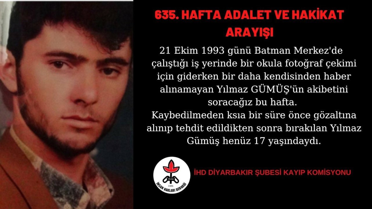 İHD Diyarbakır Şubesi Yılmaz Gümüş'ün akıbetini sordu