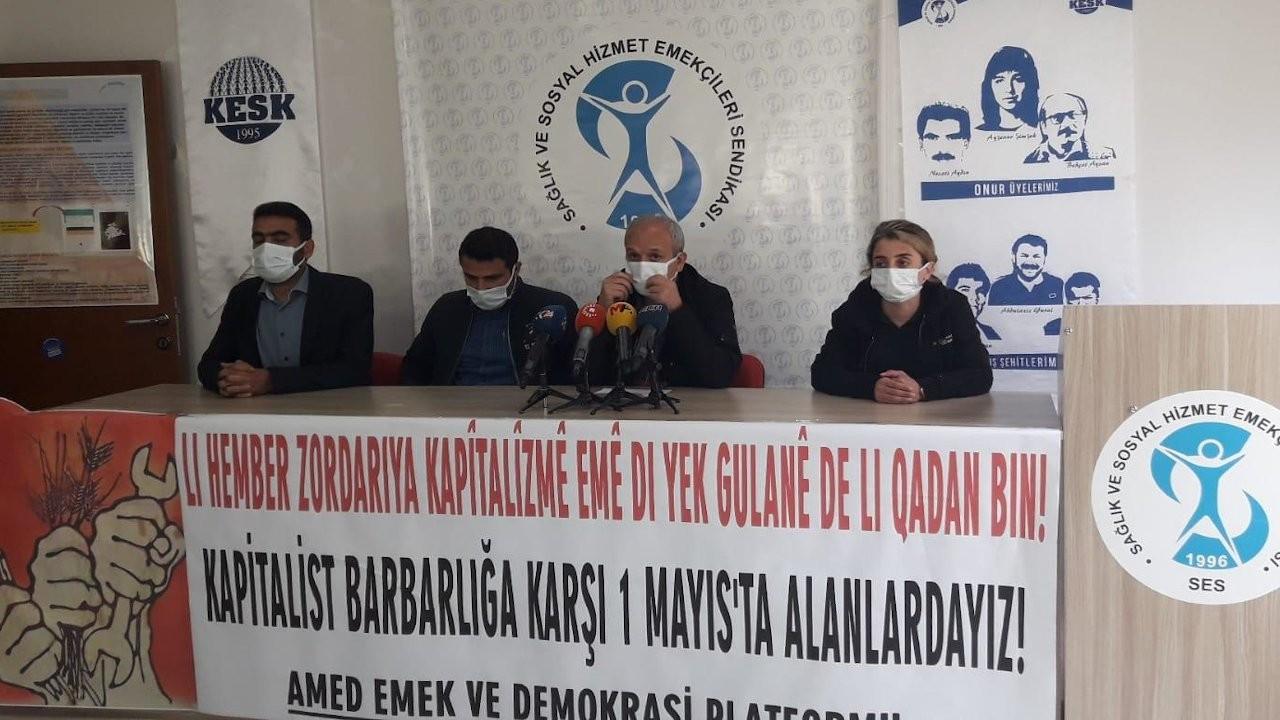Amed Emek ve Demokrasi Platformu: 1 Mayıs'ta alanlardayız