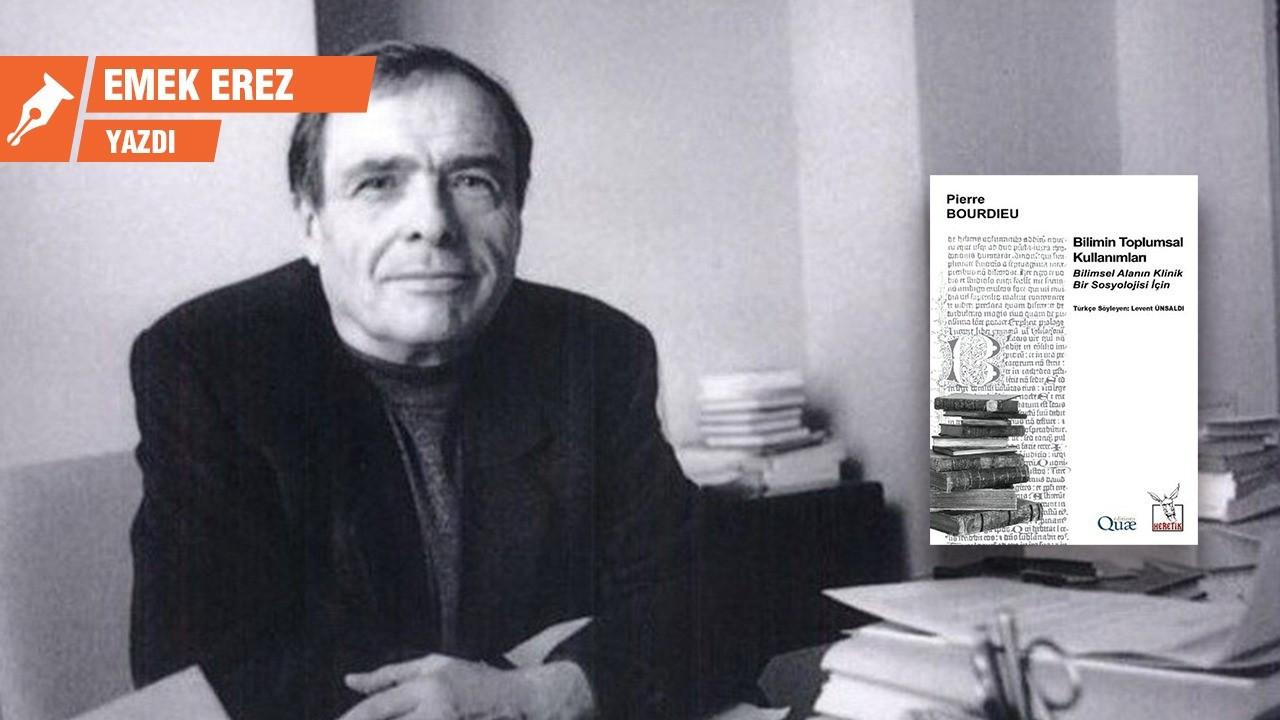 Bourdieu ve 'bilimsel alanın' özerkliği
