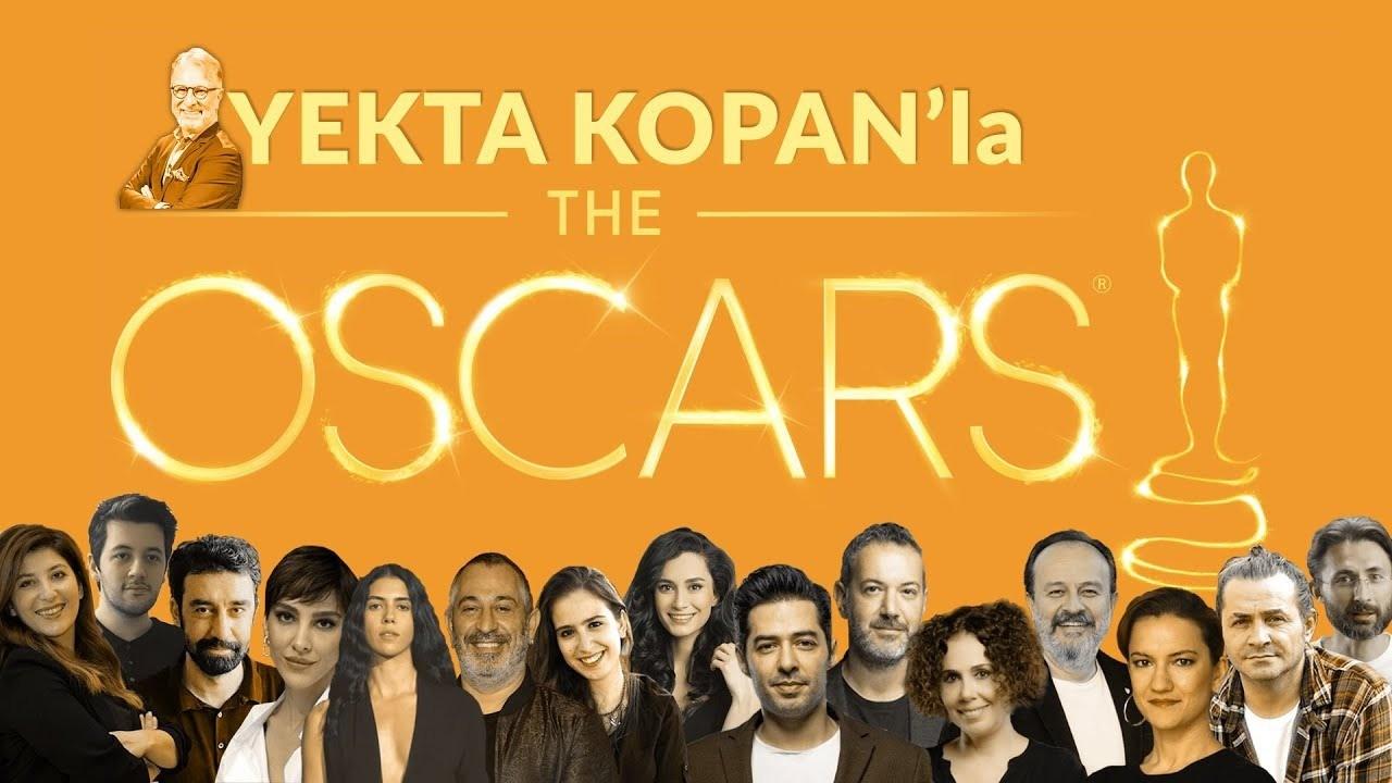 Yekta Kopan'dan 'Oscar Özel': Youtube'da canlı yayınlanacak