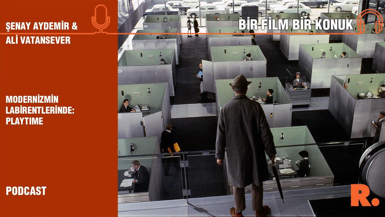 Bir Film Bir Konuk... Ali Vatansever ile 'Playtime'