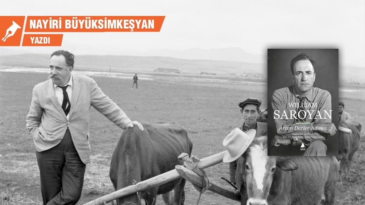 Yüreği dağlarda bir Amerikalı: William Saroyan