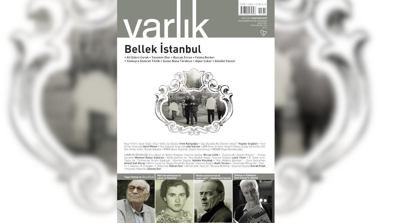 Varlık dergisi Mayıs sayısı yayımlandı