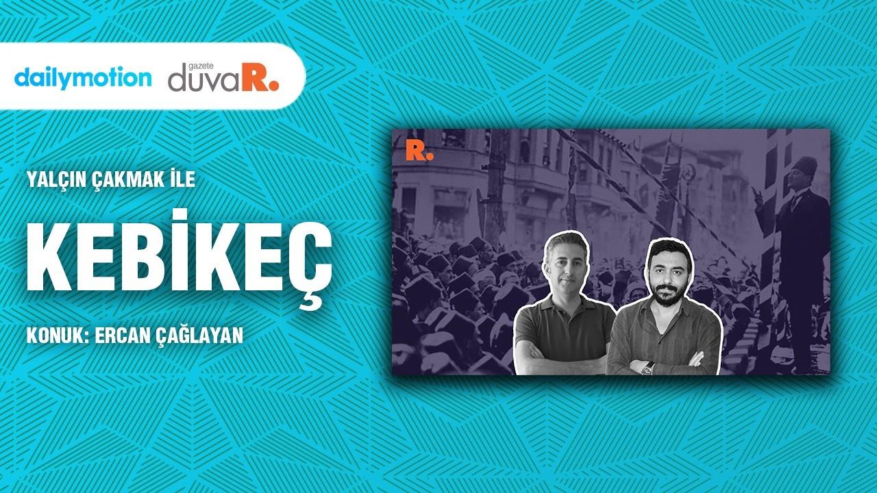 Ercan Çağlayan: Kemalist rejim kentlerde üç şeye önem veriyordu