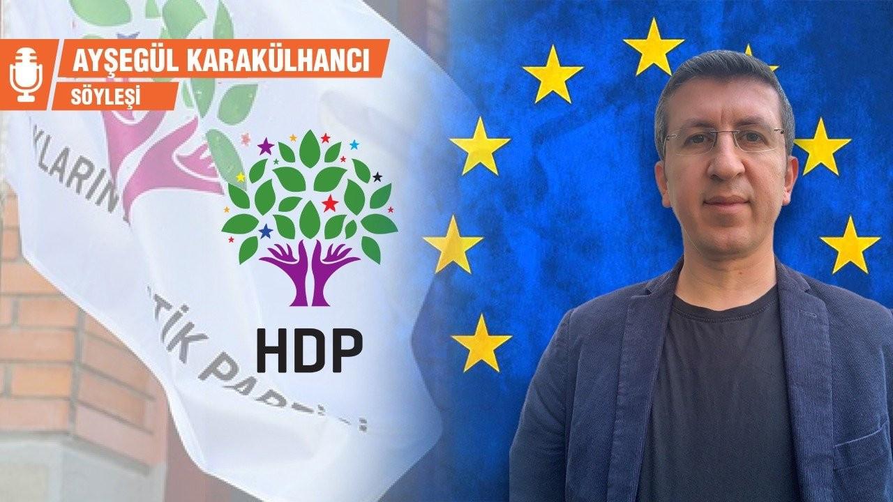 HDP Temsilcisi Çimen: Avrupa, HDP'den edindiği bilgilere daha çok güveniyor