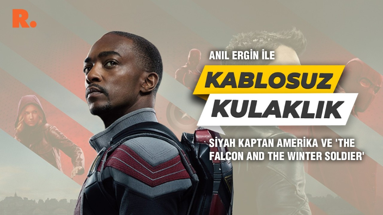 Kablosuz Kulaklık... Siyah Kaptan Amerika ve 'The Falcon and the Winter Soldier'