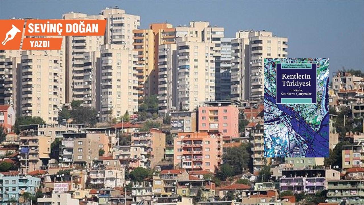 Krizler karşısında yereller ve potansiyelleri: Kentlerin Türkiyesi