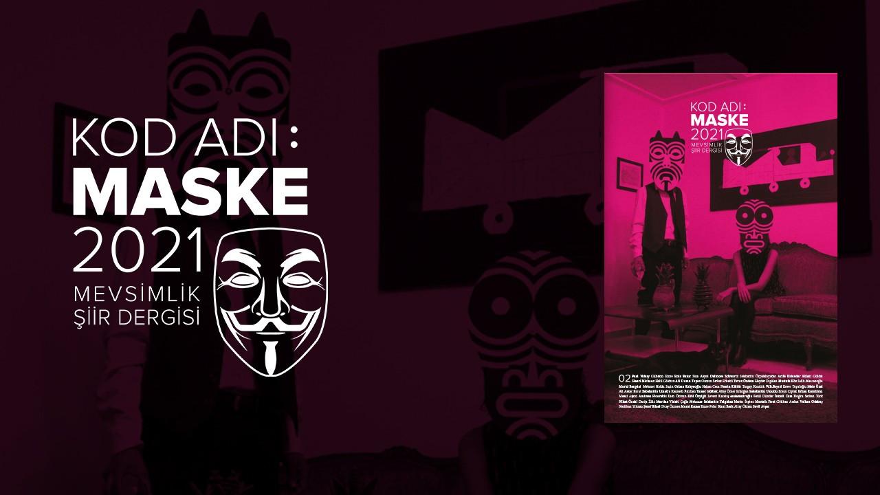 Kod Adı Maske yayında: 118 şiir, 50 şair, 25 çeviri şiir...