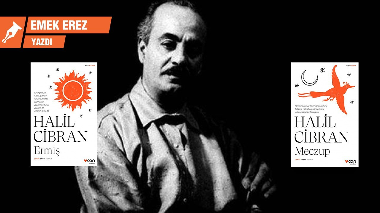 Halil Cibran, yaşam, ölüm ve bağışlama fikri