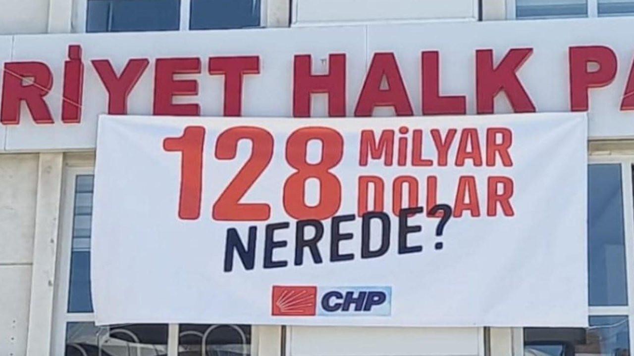 CHP'nin itirazı kabul edildi, 128 milyar dolar afişi yeniden asılacak