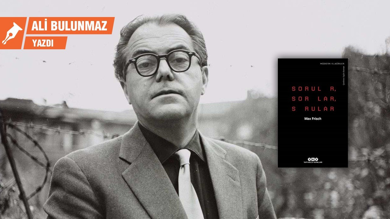 'Oyunbaz' Max Frisch'in kışkırtıcı soruları