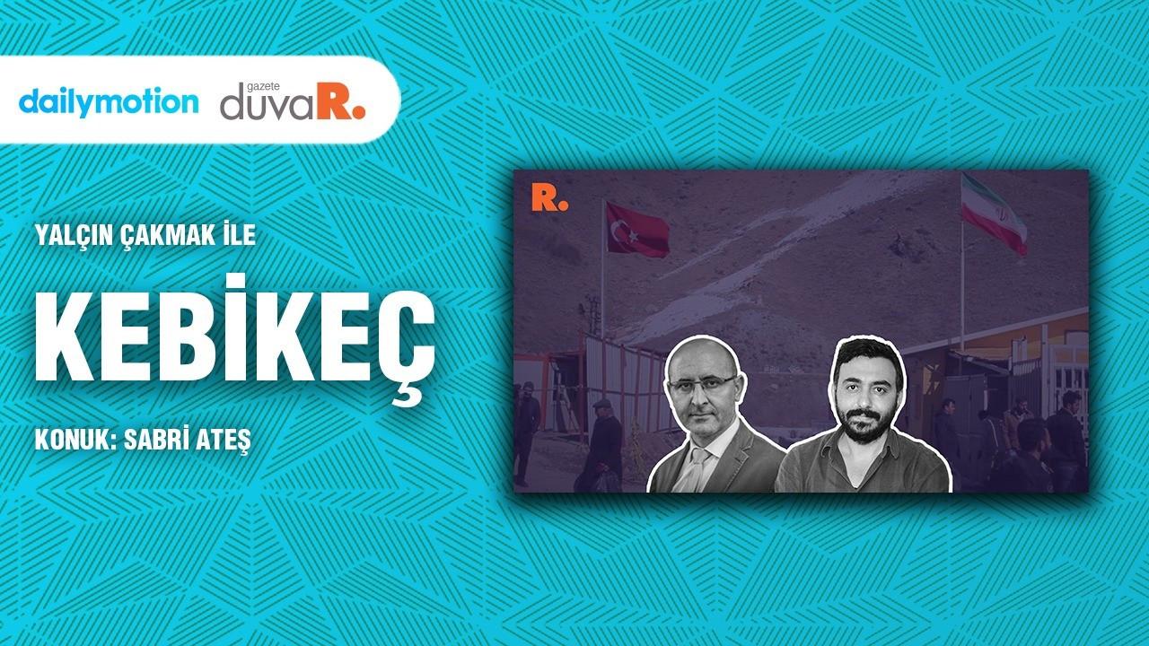 Kebikeç… Sabri Ateş: Sınır, Kürtlerin devlet olmasını imkansızlaştırdı
