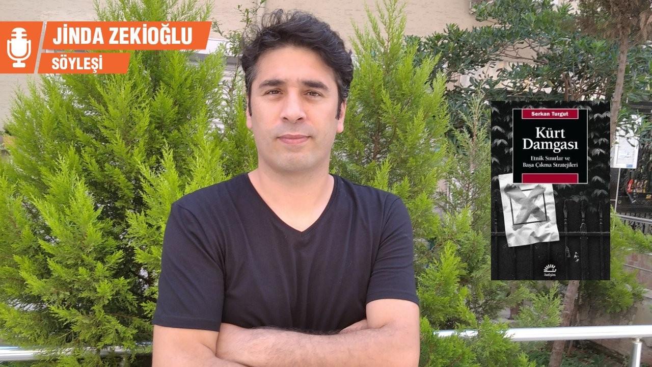 Serkan Turgut: Kürtlüğünüzü ortaya koyarsanız bedeli ağır olur