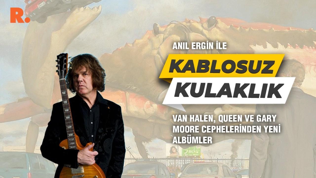 Van Halen, Queen ve Gary Moore cephelerinden yeni albümler