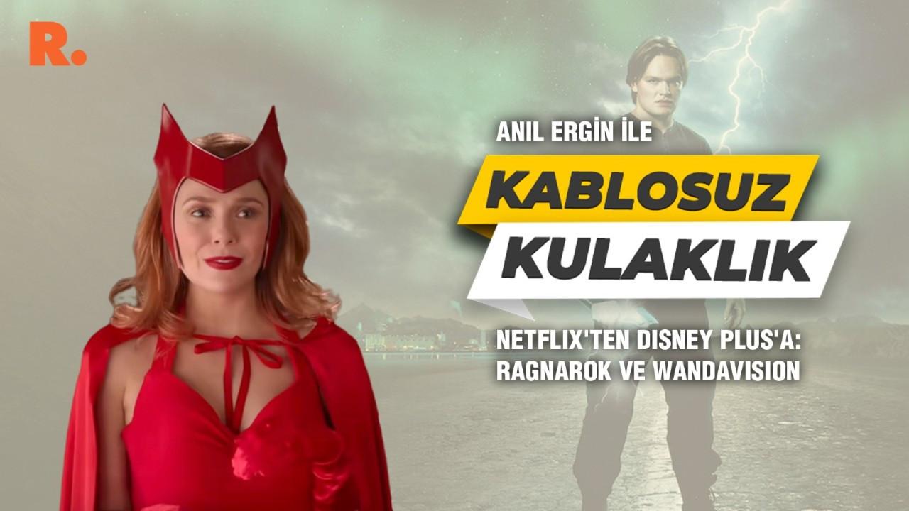 Netflix'ten Disney Plus'a: Ragnarok ve WandaVision