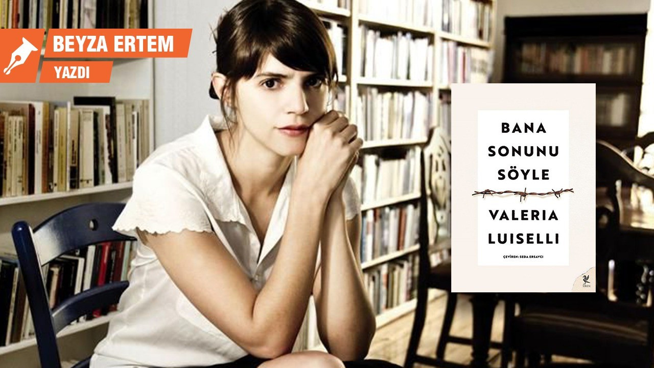 Valeria Luiselli yazıyor: Bir hayat 40 soruya sığar mı?