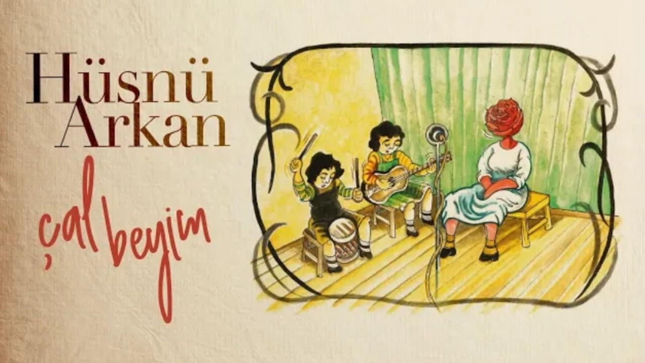 Hüsnü Arkan'dan yeni şarkı: 'Çal Beyim'