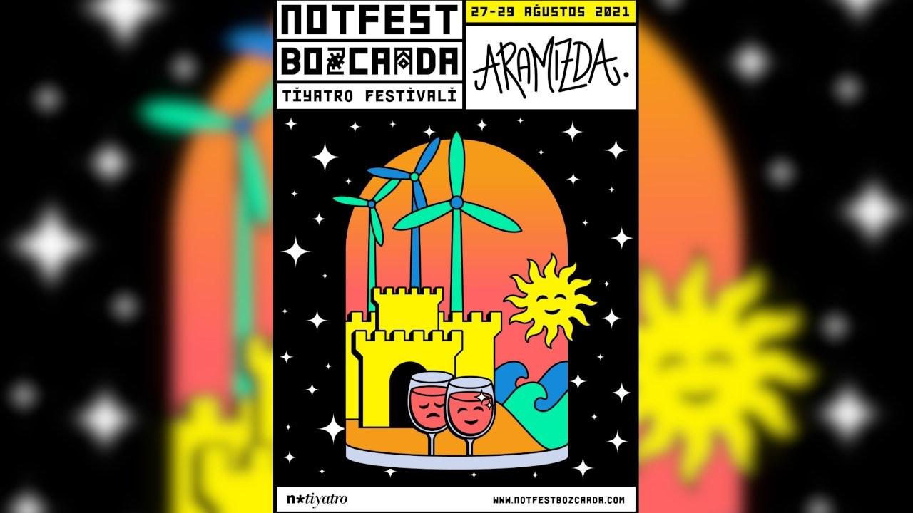 NOTFEST Bozcaada Tiyatro Festivali 27 Ağustos'ta başlıyor