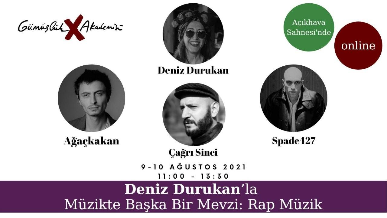 Deniz Durukan'la rap müzik konuşulacak