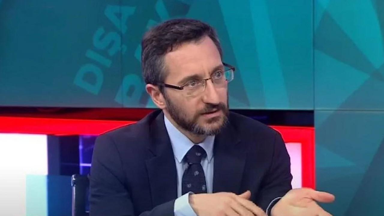 Fahrettin Altun: Habertürk'ü kınıyoruz