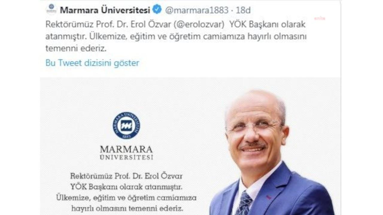 Marmara Üniversitesi 'rektörümüz YÖK Başkanı atandı' tweetini sildi