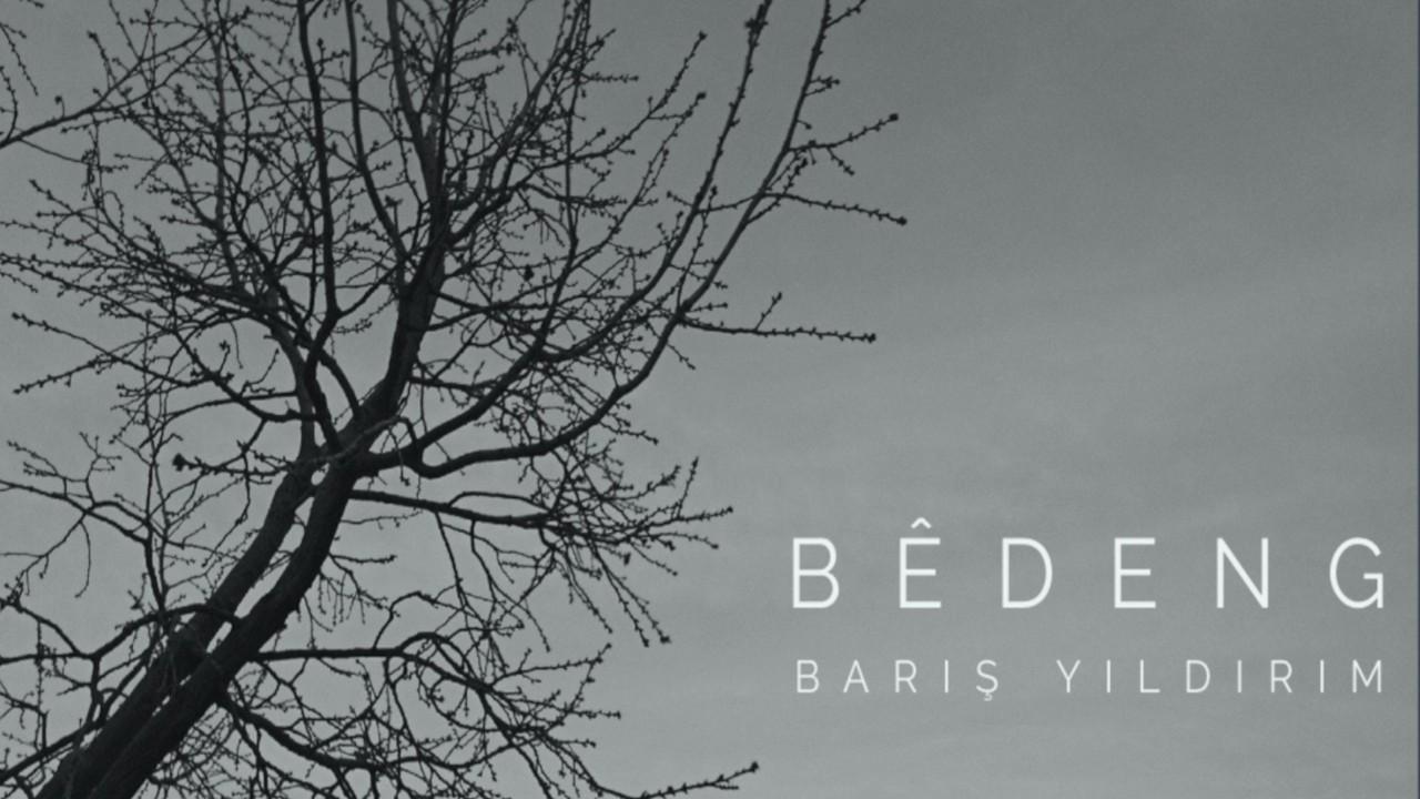 Barış Yıldırım'dan Kürtçe Albüm: 'Bêdeng'