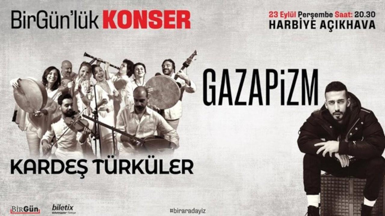 Kardeş Türküler ve Gazapizm Harbiye Açıkhava'da