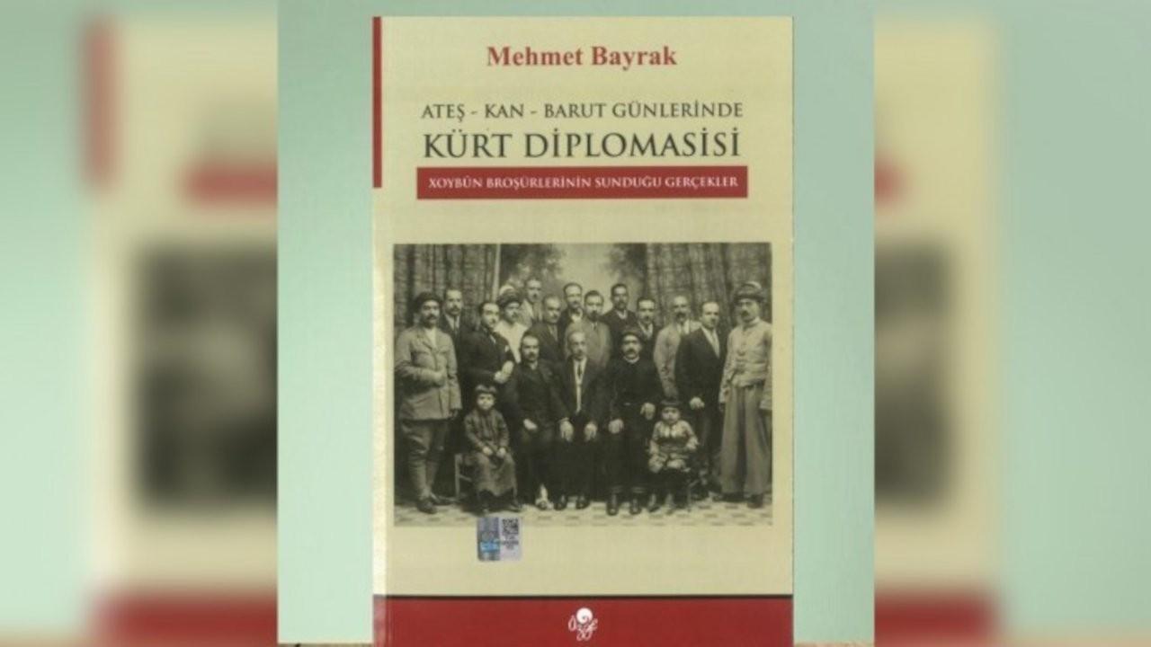 Mehmet Bayrak'tan Kürt diplomasi tarihi